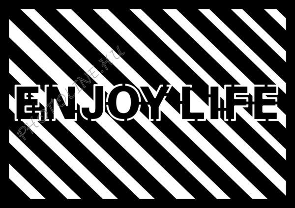 Sablon, ENJOY LIFE A4